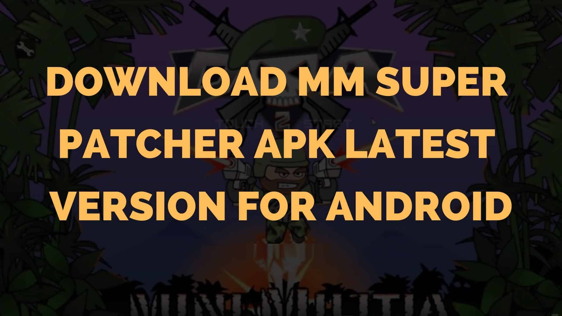 MM SuperPatcher Apk